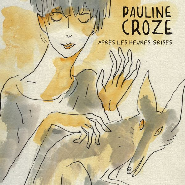 Pauline Croze - After the Gray Hours - Cover by Joann Sfar